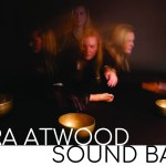 Tara Atwood Sound Bath