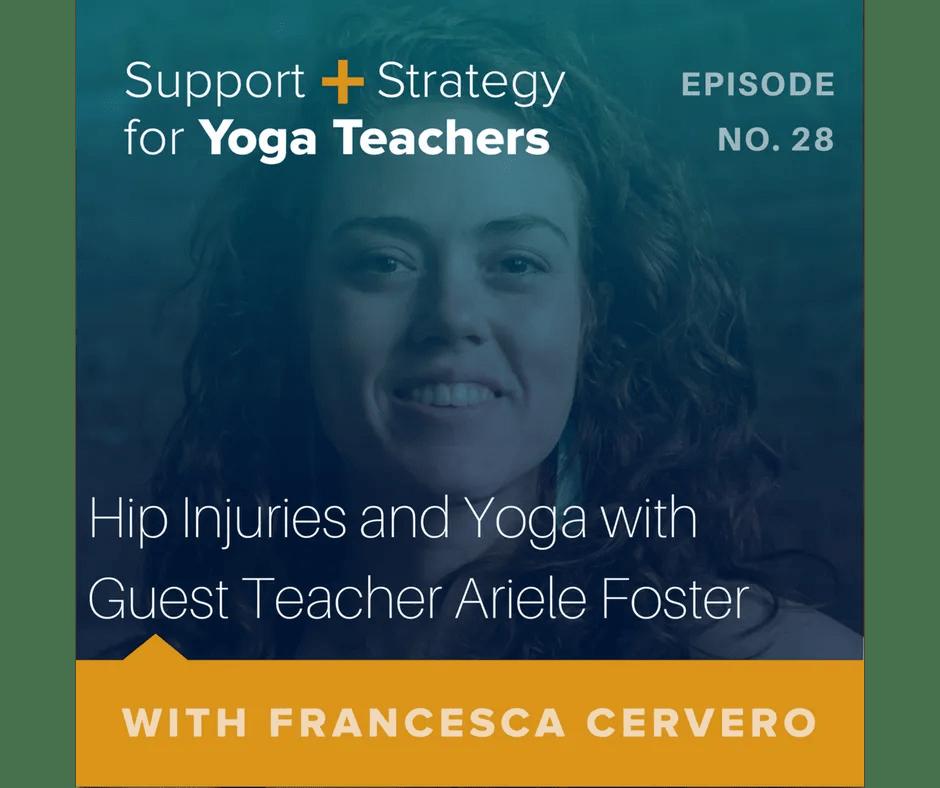 yoga hip injuries, hip injuries yoga, hip injury, hip injuries in yoga, yoga mentor, yoga mentorship, yoga podcast, yoga anatomy, yoga injury