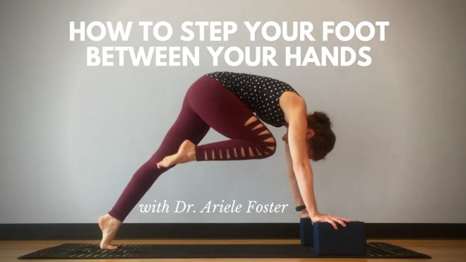 stepping your foot between your hands in yoga, from downward facing dog or down dog