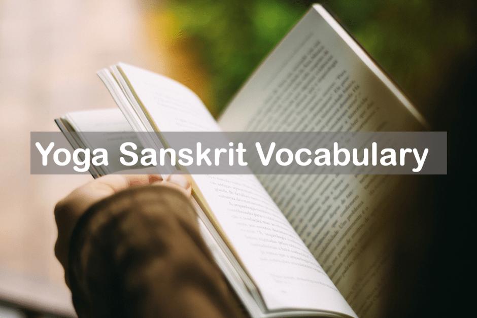 Yoga Sanskrit glossary