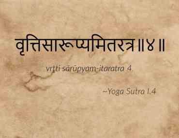 Yoga Sutra I.4
