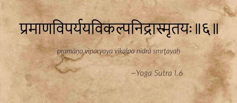 Yoga Sutra I.6 catégorie des vritti