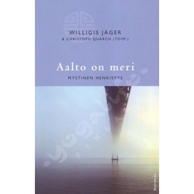 Aalto ja meri – Willigis Jäger