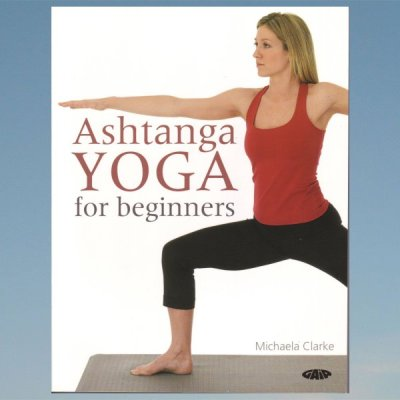 Ashtanga yoga for begginers – Michaela Clarke
