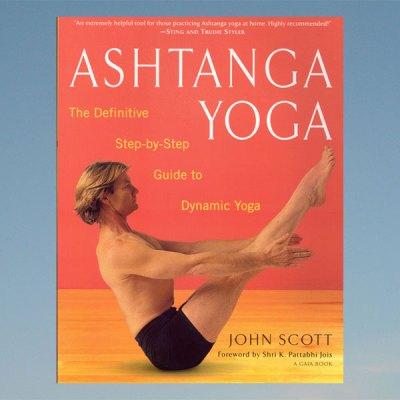 Ashtanga yoga – John Scott – englanniksi