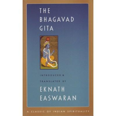 The Bhagavad Gita – Eknath Easwaran