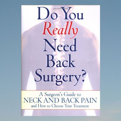 Do You Really Need Back Surgery?- Dr. Filler