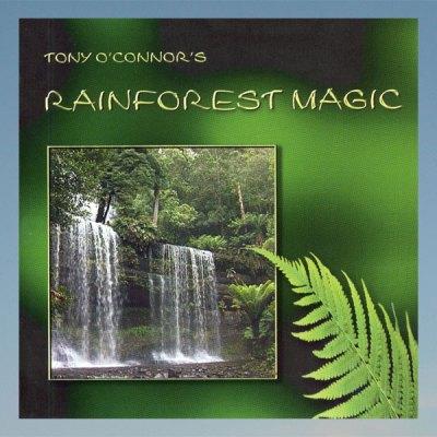 Rainforest magic – Tony O'Connor – CD