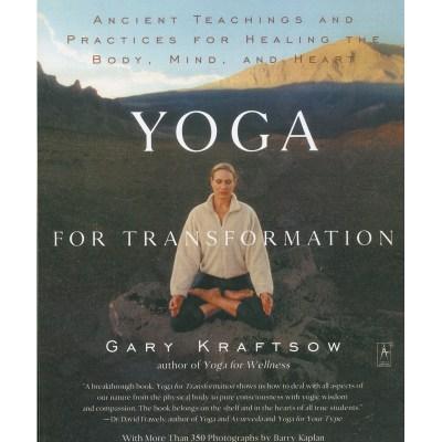 Yoga for Transformation – Gary Kraftsow