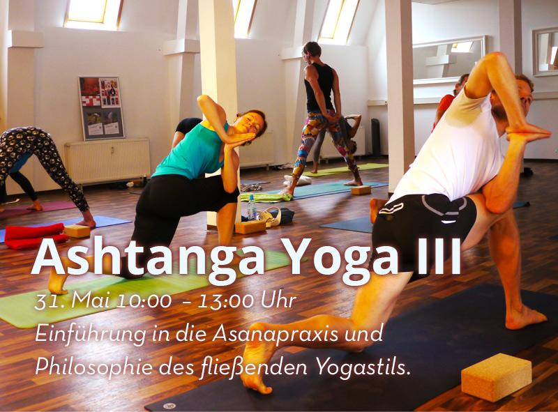 31.05. Ashtanga Workshop III 10:00–13:00 Uhr