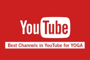 Best Yoga Channels in Youtube