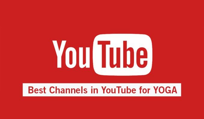 Best Yoga Channels in Youtube