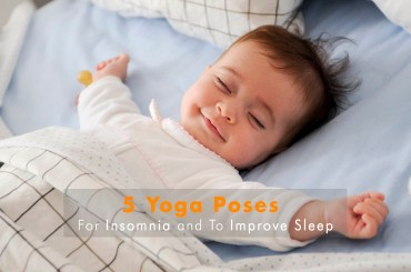 Yoga Poses For Insomnia And To Improve Sleep