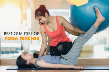 Qualities of Good Yoga Teacher