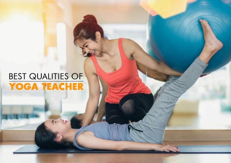 Qualities of Good Yoga Teacher