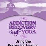 Using Koshas for Healing - Avail on Amazon