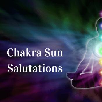 Chakra Sun Salutations