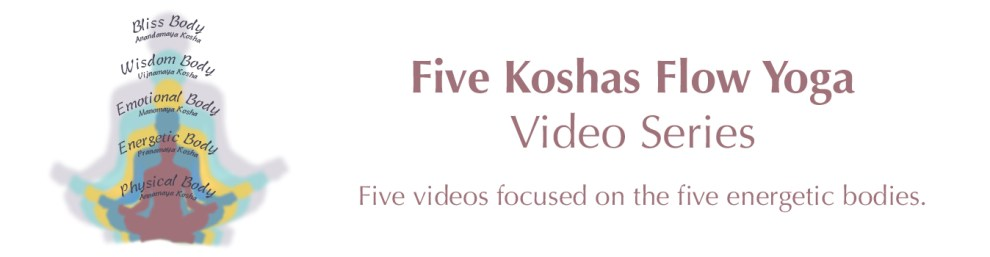 Five Koshas Flow Yoga Series Featured Image with Angelina Fo, Yoga with Angelina, ERYT500, YACEP, Ayurveda Health Counselor