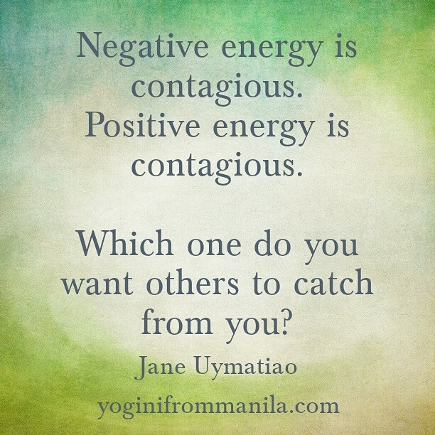 Negative energy is contagious