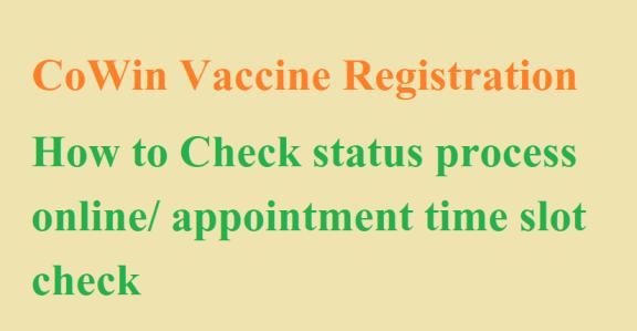 COWIN Vaccine Registration Status 2021