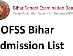 OFSS Bihar Admission List 2021