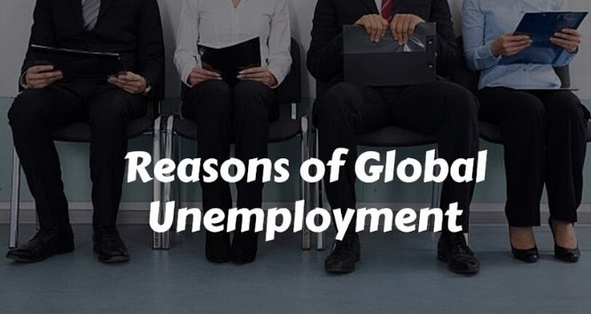Reasons for Global Unemployment