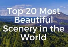 Most Beautiful Scenery in the World