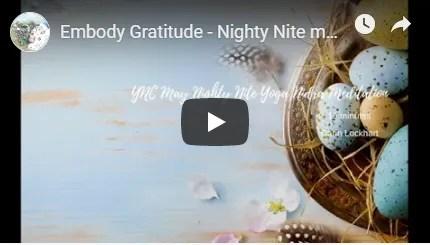 Embody Gratitude Night Nite Meditation Image