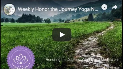 Weekly Honor your Journey Meditation image