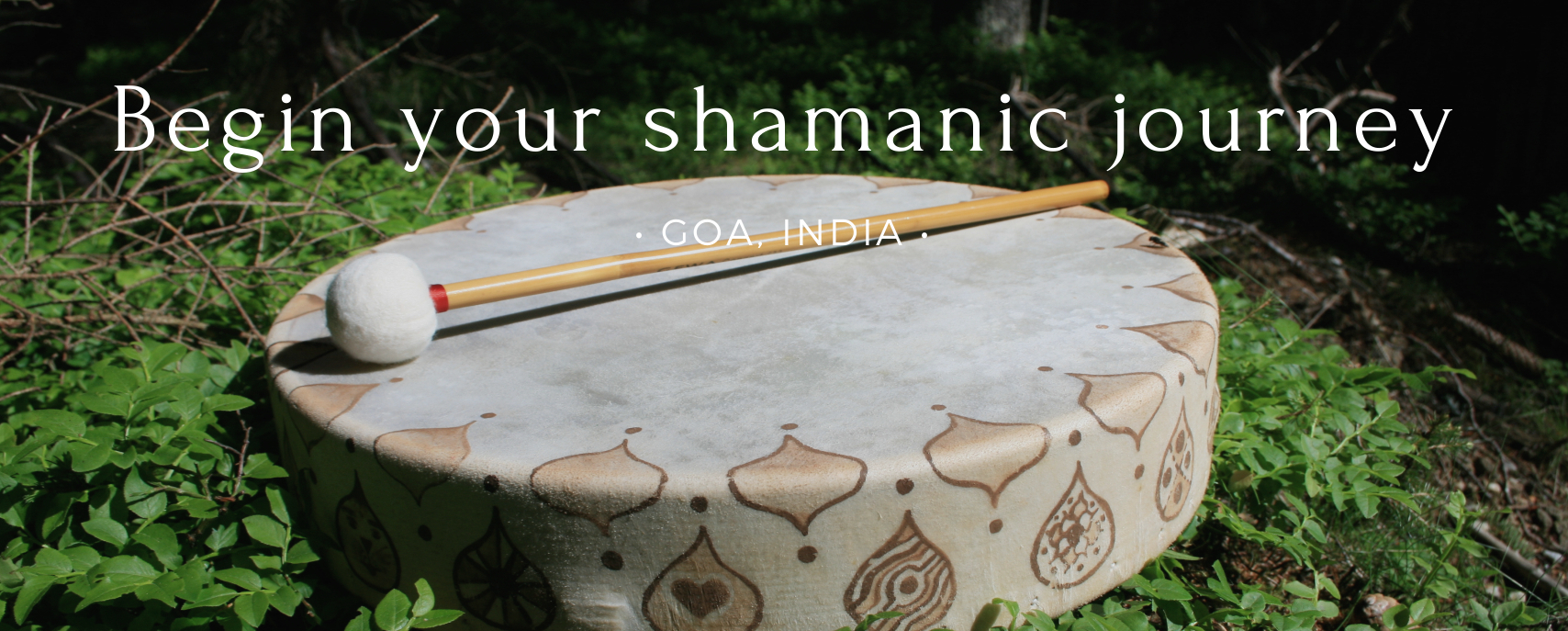 Shamanism Course in Goa, India