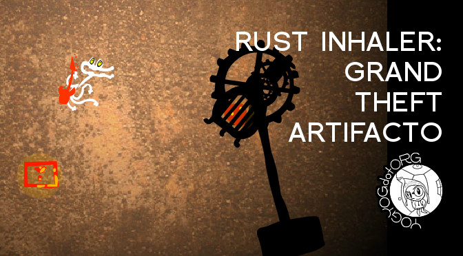 Rust Inhaler – Grand Theft Artifacto