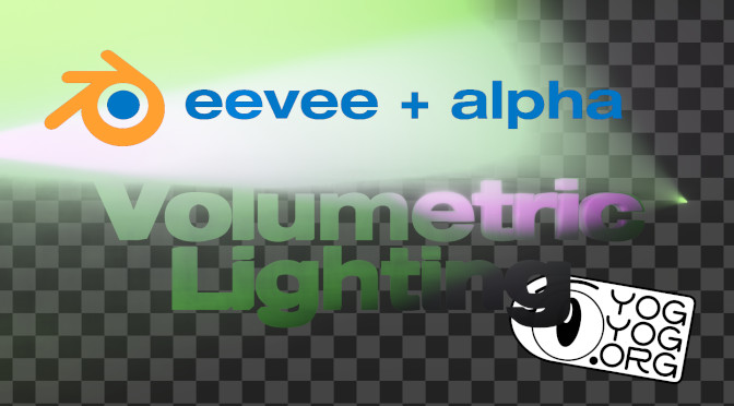 Eevee + Alpha : Volumetric Lighting