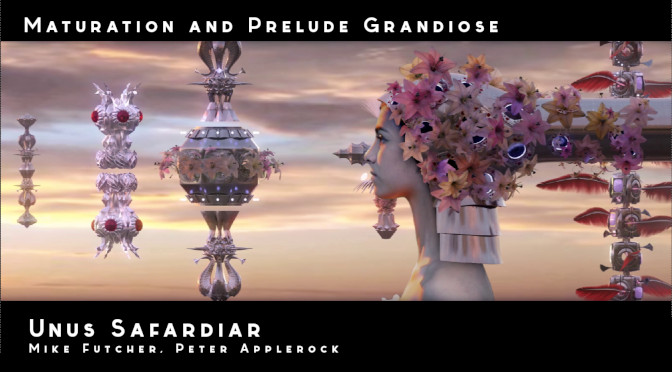 Maturation and Prelude Grandiose – Trailer