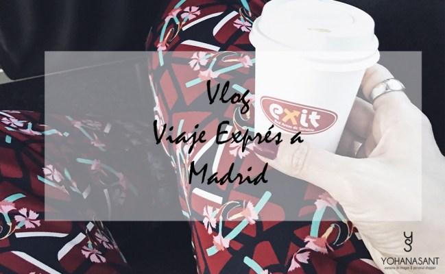 vlog-viaje-expres-a-madrid