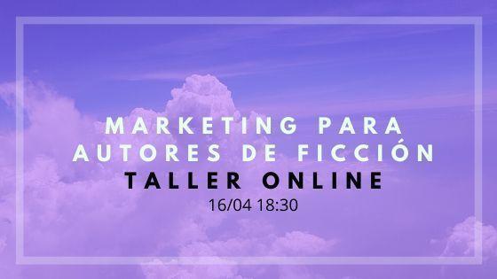 Charla online sobre marketing para autores de ficción