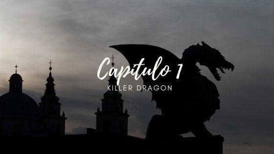 Capítulo 1 de Killer Dragon libro 2