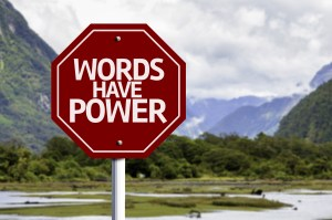 Why Words Are an Amazingly Powerful Recruiting Tool