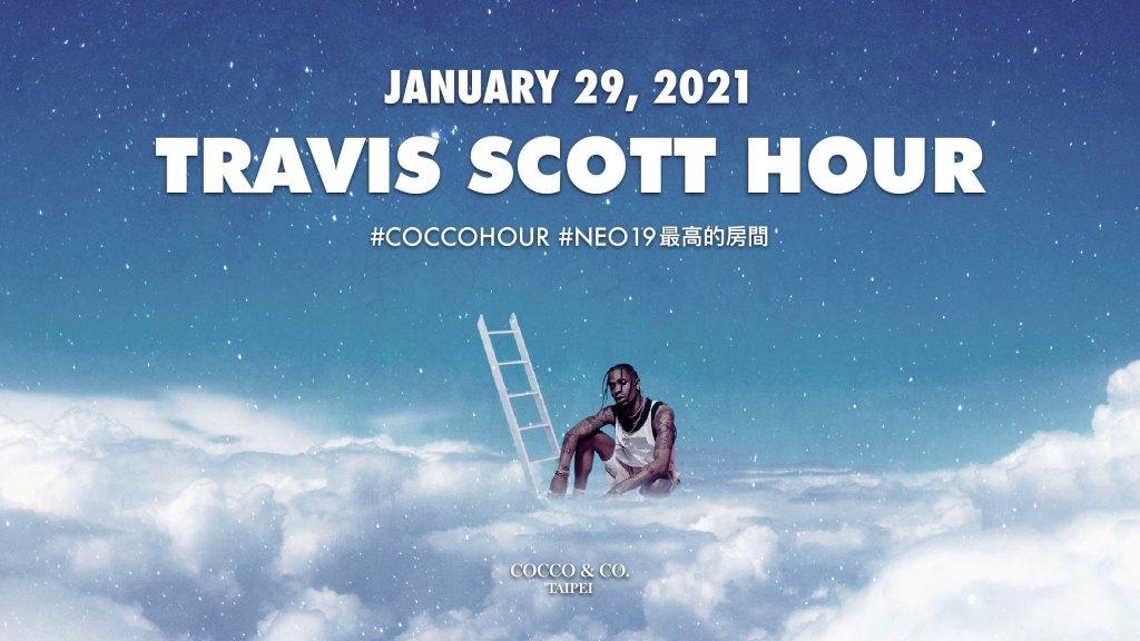 NEO19 最高的房間?賴皮領銜可可幫,推出全新企劃 Travis Scott Hour 即將創造歷史! 18
