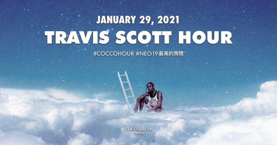 NEO19 最高的房間?賴皮領銜可可幫,推出全新企劃 Travis Scott Hour 即將創造歷史! 6