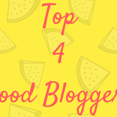 Top 4 Food Bloggers