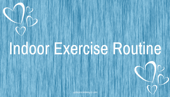Indoor Exercise Routine