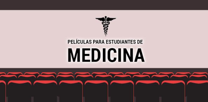 Películas Que Debes Ver Si Eres Estudiante De Medicina O Médico