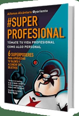 Portada del libro Superprofesional para la motivación en la empresa, de Alfonso Alcántara
