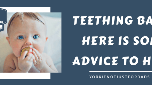 Teething baby here is some advice