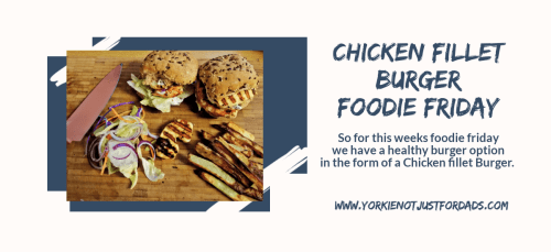 Featured image for the post chicken fillet burger Foodie Friday
