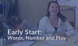 Early Start: Words, Number and Play courses