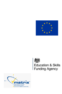 We are supported or accredited by City of York Council, the Matrix accreditation body, the Skills Funding Agency, the European Social Fund, and Ofsted.
