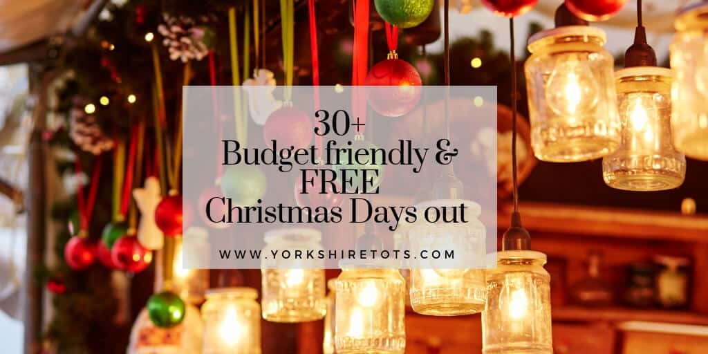30 Budget Friendly And Free Christmas Days Out In West Yorkshire Yorkshire Tots