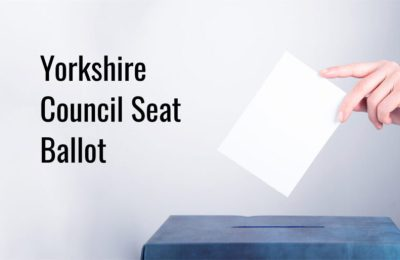 Yorkshire Council Seat Election 2021 – have your say