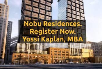 Nobu Residences Platinum/VIP Launch. Contact Yossi Kaplan, MBA